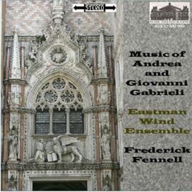 Music of Andrea & Giovanni Gabrieli - Eastman Wind Ensemble/Frederick Fennell | Music | Classical