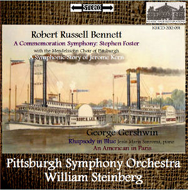 Bennett: Foster & Kern Symphonic arrangements; Gershwin: Rhapsody/American in Paris - PSO/Steinberg | Music | Classical