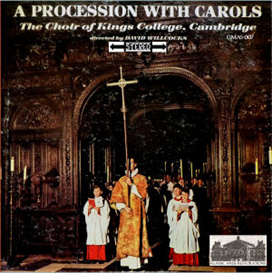 a procession with carols on advent sunday 1961 - king's college choir, cambridge/david willcocks
