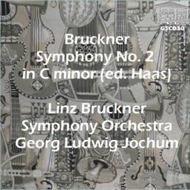 bruckner: symphony no. 2 in c minor (1877 first critical edition, de. haas) - linz bruckner symphony orchestra/georg ludwig jochum