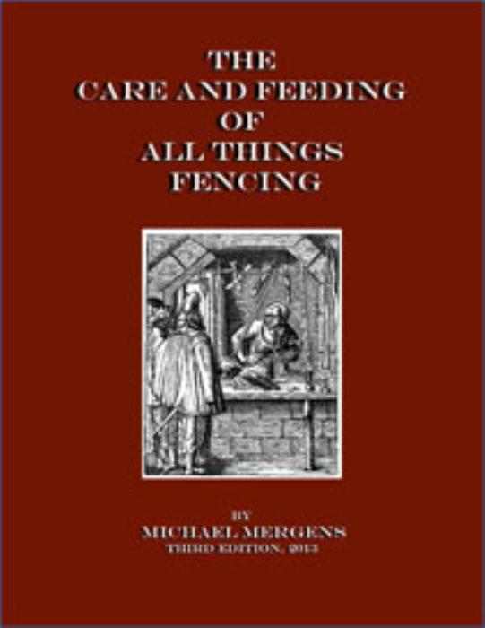 First Additional product image for - The Care and Feeding of All Things Fencing, Third Edition