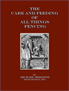 The Care and Feeding of All Things Fencing, Third Edition | eBooks | Sports