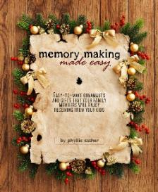 Memory Making Made Easy Revised 2012
