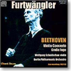 FURTWANGLER conducts Beethoven Violin Concerto, Grosse Fuge, mono 16-bit FLAC | Music | Classical