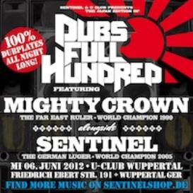 DUBS FULL HUNDRED 2012 - Mighty Crown & Sentinel
