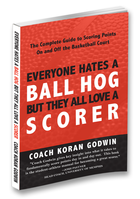 First Additional product image for - Everyone Hates A Ball Hog But They All Love A Scorer (eBook)
