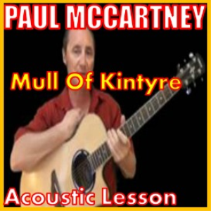 learn to play mull of kintyre by paul mccartney