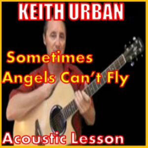 learn to play sometimes angels cant fly by keith urban