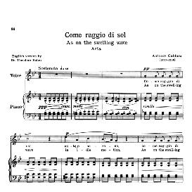 Come raggio di sol, High Voice in G Minor, A.Caldara. Transposition for High Voice (Schirmer). For Soprano/Tenor. Source: Anthology of Italian Song of the 17th and 18th centuries (Parisotti), Vol.1, Schirmer (1894 | eBooks | Sheet Music