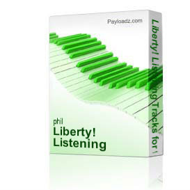 liberty! listening tracks for the musical by phil and lynne brower