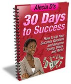 30 Days To Success: How to Up Your Success Quotient and Become Young, Black, and Rich! in Self_Help eBooks