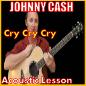 Learn to play Cry Cry Cry by Johnny Cash | Movies and Videos | Educational