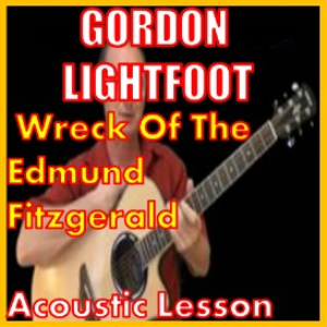 learn to play the wreck of the edmund fitzgerald by gordon lightfoot