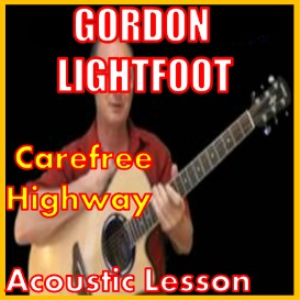 Learn to play Carefree Highway by Gordon Lightfoot | Movies and Videos | Educational