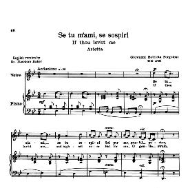 Se tu m'ami, High Voice in G Minor, G.B. Pergolesi. For Soprano, Tenor. Transposition for High Voice. Schirmer. Source: Anthology of italian Song of the 17th and 18th Centuries, Parisotti Vol. 1, Schirmer (1894) | eBooks | Sheet Music