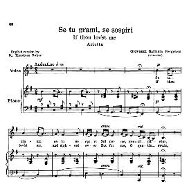 se tu m'ami, medium-low voice in e minor, g.b. pergolesi. for mezzo, baritone. transposition for low voice. schirmer. source: anthology of italian song of the 17th and 18th centuries, parisotti vol. 1, schirmer (1894)