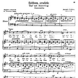 sebben crudele, high voice in e minor, a. caldara. for soprano, tenor. transposition for high voice. source:  anthology of italian song of the 17th and 18th centuries, parisotti vol. 1, schirmer (1894)
