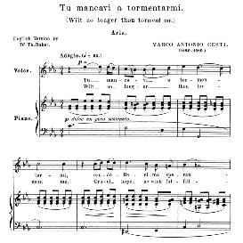 Tu mancavi a tormentarmi, High Voice in C minor, M.A.Cesti. For Soprano, Tenor. Anthology of italian Song of the 17th and 18th Centuries, Parisotti Vol. 2, Schirmer (1894), | eBooks | Sheet Music