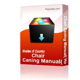 Chair Caning Manual( How to Cane & Rush Chairs | eBooks | Arts and Crafts