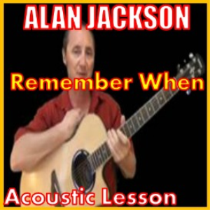 Learn to play Remember When by Alan Jackson | Movies and Videos | Educational