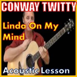 learn to play linda on my mind by conway twitty