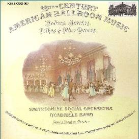 19th century american ballroom music 1840-1860