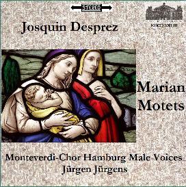 josquin desprez: marian motets - monteverdi-chor hamburg men's voices/jürgen jürgens