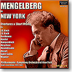 MENGELBERG in New York: Overtures and Short Works, mono 16-bit FLAC | Music | Classical
