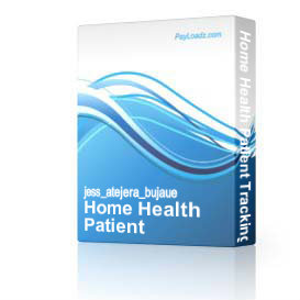 home health patient tracking system