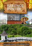 Heritage Hunter The Land of Rivers | Movies and Videos | Documentary