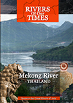Rivers of Our Time Mekong River Thailand | Movies and Videos | Documentary