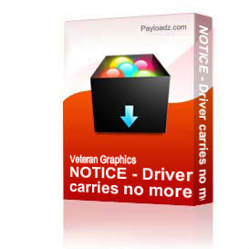 NOTICE - Driver carries no more than $20.00 in ammo [2190] | Other Files | Graphics