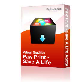 Paw Print - Save A Life Adopt - Black [2179] | Other Files | Graphics