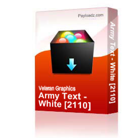 Army Text - White [2110] | Other Files | Graphics