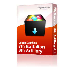 7th Battalion 8th Artillery Automatic Eighth - Fort Sill - Vietnam - Hawaii Logo - 4 [2629]   Other Files   Graphics