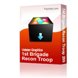 1st Brigade Recon Troop 2003 - 2004 [2817] | Other Files | Graphics