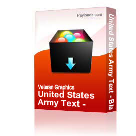 United States Army Text - Black [3260] | Other Files | Graphics