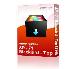 SR - 71 Blackbird - Top [2368] | Other Files | Graphics