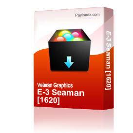 E-3 Seaman [1620] | Other Files | Graphics