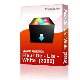 Fleur De - Lis - White  [2980] | Other Files | Graphics