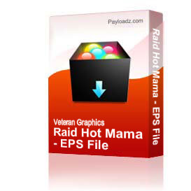 Raid Hot Mama - EPS File | Other Files | Graphics