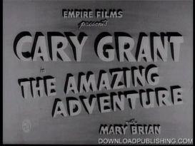 the amazing adventure - movie 1936 romance drama cary grant download .mpeg