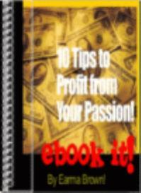 eBook It! Ten Tips to Profit from Your Passion | eBooks | Internet