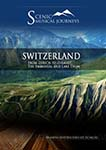 Naxos Scenic Musical Journeys Switzerland From Zurich to Zermatt, The Emmental and Lake Thum | Movies and Videos | Documentary