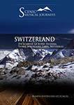 Naxos Scenic Musical Journeys Switzerland Die Schweiz, La Suisse, Svizzera, Sviara, Mountains, Lakes, Waterfalls | Movies and Videos | Documentary