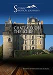 Naxos Scenic Musical Journeys Chateaux of the Loire | Movies and Videos | Documentary