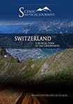 Naxos Scenic Musical Journeys Switzerland A Musical Tour of the Graubunden | Movies and Videos | Documentary