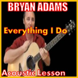 Learn to play Everything I Do By Bryan Adams | Movies and Videos | Educational