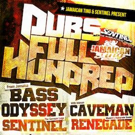 DUBS FULL HUNDRED 2013 - Bass Odyssey & Sentinel