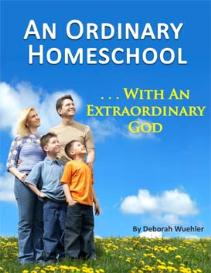 An Ordinary Homeschool - With an Extraordinary God